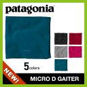 【40%OFF】<2015−2016年モデル> patagonia パタゴニア マイクロ D ゲイター< 安心の日本正規品 >ネックウォーマー|ネックゲイター|...