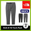 【15%OFF】ノースフェイス バーブ9/10テックパンツ【正規品】THE NORTH FACE ロングパンツ 男性 メンズ Verb 9/10 Tech Pant SALE セール