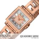 フェンディ腕時計 FENDI時計 FENDI 腕時計 フェンディ 時計 クアドロミニ QUADOROMINI レディース ホワイトパール F605524500 [腕時計 フェンディ スイス製 イタリア ギフト プレゼント 新作 人気 ブランド ファッション スチール]