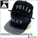 【セール SALE】POLER ポーラー キャップ スナップバック 帽子 STATE SNAPBACK ブラック グレー メンズ レディース スケート アウトドア クリスマスプレゼント
