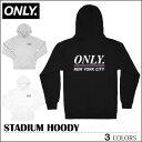 【送料無料】 ONLY NY パーカー オンリーニューヨーク ブラック ネイビー ホワイト ONLY NEW YORK STADIUM HOODY SUPREME シュプリーム トップス スケート メンズ レディース ストリート フェス