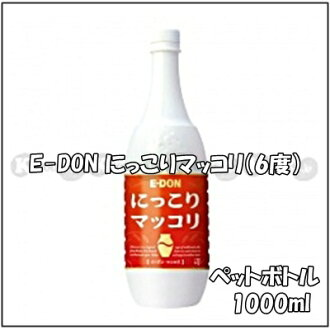 Korean E-DON with a smile 1,000 ml of quantity of マッコリ alcohol frequency 6%, contents (plastic bottle)