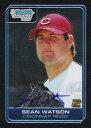 ショーン・ワトソン Sean Watson 2006 Bowman Chrome Draft Picks Autographs