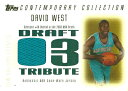 デビッド ウエスト NBAカード 2003/04 Topps Contemporary Collection Draft 03 Tribute 250枚限定!(215/250) / David West