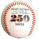 トレバー・ホフマンCommemorative 250th Saveロゴボール