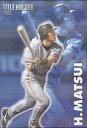 カルビー2003 プロ野球チップス タイトルホルダーカード No.T-09 松井秀喜