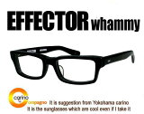 EFFECTOR whammy【送料無料】エフェクター ワーミー 眼鏡 メガネ【人気モデル】