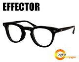 EFFECTOR×efiLevol AW 【送料無料】エフェクター×エフィレボル AW effector 眼鏡