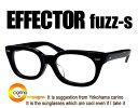 EFFECTOR fuzz-S【送料無料】エフェクター ファズS メガネ