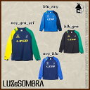 LUZ e SOMBRA/LUZeSOMBRA【ルースイソンブラ】THICK SIDE ZIP PULLOVER JERSEY〈サッカー フットサル ジャージ ...