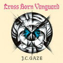 Artist Name: Ka Line - Cross Born Vanguard / J.C.GAZE