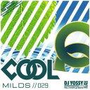 DJ YOSSY / COOL M...