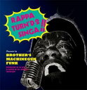 Rap, Hip-Hop - BROTHER'S MACHINEGUN FUNK / RAPPA TURN'D 2 SINGA
