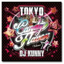DJ KUNNY / Tokyo Candy Flava