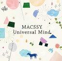 MACSSY / Universal Mind