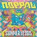 艺人名: Na行 - NOPPAL / SUMMER EP 2015