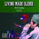 MOL53 & kiddblazz (LIVING MADE SLIDER) / SIDE B
