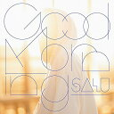 艺人名: Sa行 - SALU / Good Morning