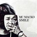 艺人名: Ma行 - MACKO / SMILE