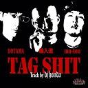 """輪入道 × DOTAMA × mu-ton / TAG SHIT (Track by dj honda) [7""""inch]"""