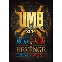 ULTIMATE MC BATTLE 2014 東京・大阪予選 × EAST&WEST RE