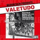 艺人名: Ma行 - VALETUDO - Selected by メシアTHEフライ / Mixed by MUTA
