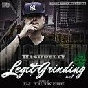 艺人名: Ha行 - HASHBELLY / Legit grinding vol.01 - mixed by DJ YUNKERU