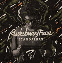 RUDEBWOY FACE / SCANDAL BAG