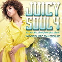DJ COUZ / Juicy Soul Vol.4