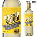 【マラソン中 最大777円クーポン】エレダード グラウラ ソーヴィニョンブラン アイレン 750ml 白ワイン 辛口 スペイン 長S