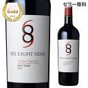 シックス エイト ナイン(689) ナパ ヴァレー レッド 2016 赤ワイン アメリカ カリフォルニア シックス エイト ナイン セラーズ
