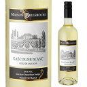 メゾン ベルロッシュ ガスコーニュ ブラン 長S 白ワイン
