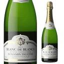 ベンジャミン トゥルフェール ブラン ド ブラン ブリュット 750ml 白ワイン 泡 スパークリングワイン ヴァンムスー 辛口 フランス 長S