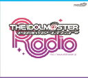 コロムビア THE IDOLM@STER RADIO TOP×TOP!(CD)COCX-34249-