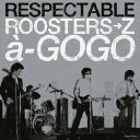 コロムビア THE ROOSTERS RESPECTABLE ROOSTERS→Z a-GOGO(C