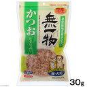はごろもフーズ 無一物かつおけずりぶし 30g 犬 猫 おやつ 国産【muichi2016】 関東当日便