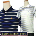 POLO by Ralph Laurenラルフローレン Boy's半袖マルチボーダー ポロシャツ【2017-Summer/NewColor】 プレゼントポロ ラルフローレン ボーイズ