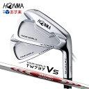 本間ゴルフ ホンマ ツアーワールドTW737 Vs アイアン 6本セット (#5~#10)N.S.PRO MODUS3 TOUR105【TOUR WORLD】【HONMA】【あす楽対応】