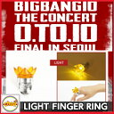 BIGBANG LIGHT FINGER RING bigbang 公式 BIGBANG10 THE CONCERT 0.TO.10 FINAL IN SEOU...