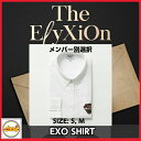 EXO The ElyXiOn OFFICIAL シャツ メンバー別選択 2017EXO The ElyXiOn OFFICIAL GOODS ソウルコンサート 公式グッズ