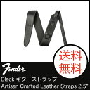 "Fender Artisan Crafted Leather Straps 2.5"" Black ギターストラップ"