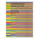 ダンス・スタイルによるピアノ連弾曲集 キャサリン・ロリン ダンス・フォー・ツー 初級〜級 全音楽譜出版社