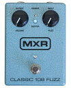 MXR M-173 CLASSIC 108 FUZZ ギターエフェクター