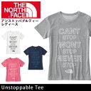 即日発送!【ノースフェイス/THE NORTH FACE】 Tシャツ アンストッパブルティー(レディース) Unstoppable Tee NTW31606 (メール便対応)【NF-TOPS】【NF-LADY】 お買い得