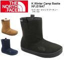 【ノースフェイス/THE NORTH FACE】 ブーティー ウインター キャンプ ブーティー(キッズ) K Winter Camp Bootie NFJ516...