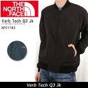 ノースフェイス THE NORTH FACE ジャケット Verb Tech Q3 Jk バーブテックキュースリージャケット NP21763 【NF-OUTER】メンズ