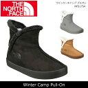 ノースフェイス THE NORTH FACE ブーツ ウインターキャンプ プルオン Winter Camp Pull-On NF51754 【NF-FOOT】