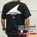 【14:00までのご注文で即日発送可能】 新品 ディセンダント DESCENDANT CETUS SS TEE Tシャツ メンズ 新作 201NTDS-CSM04S