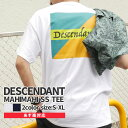 【14:00までのご注文で即日発送可能】 新品 ディセンダント DESCENDANT MAHIMAHI SS TEE Tシャツ メンズ 新作 201NTDS-CSM01S