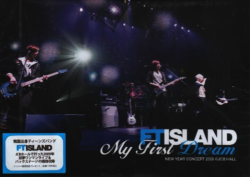 FTIsland New Year Concert 2009 ~My First Dream~ [DVD] 新品